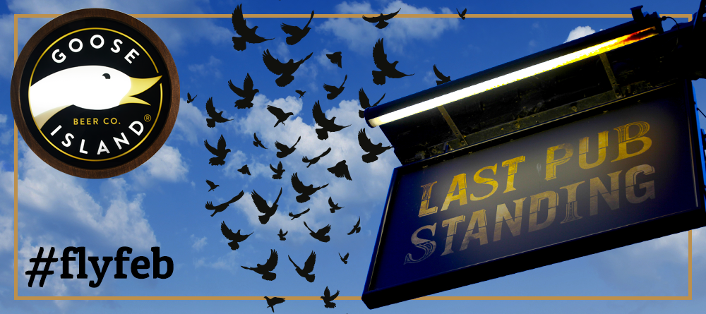 The Last Pub Standing Goose Island #flyfeb offer on selected ales